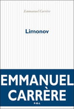 Le roman biographique de Limonov, par Emmanuel Carrère