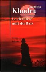 Interview. Yasmina Khadra, «La dernière nuit du Raïs» : Depuis toujours, je voulais écrire mon  «Antigone» à moi