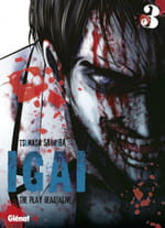 IGAI The Play Dead / alive, tome 3