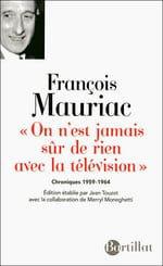 Chroniques en deux volumes de François Mauriac