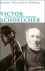 """""""Victor Schoelcher, l'homme qui a fait abolir l'esclavage"""""""