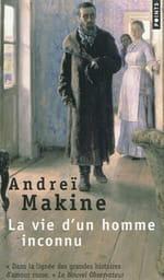 Andreï Makine, La Vie d'un homme inconnu : Un amour grand comme le ciel,