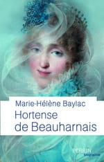 Hortense de Beauharnais, la grâce et l'intelligence