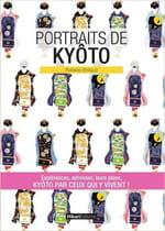 Guide de voyage «avec supplément d'âme», «Portrait de Kyôto» de Rafaële Brillaud