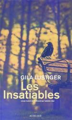 Les insatiables de Gila Lustiger: Crimes et châtiment