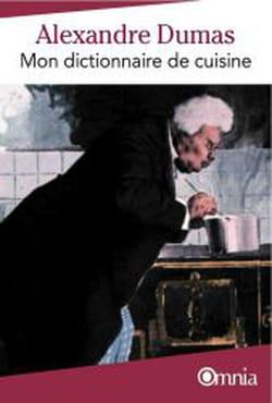 1869 ann e gastronomique for Alexandre dumas grand dictionnaire de cuisine