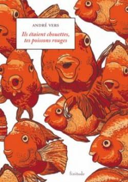 Vers-Ils-etaient-chouettes-tes-poissons-rouges-233x330