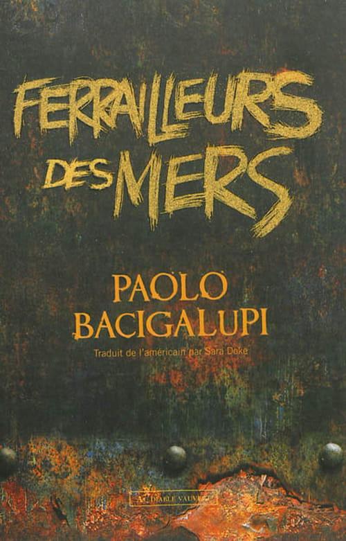 """Ferrailleurs des mers"" de Paolo Bacigalupi"