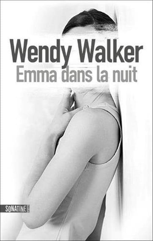 Emma dans la nuit de Wendy Walker : Mère agitée