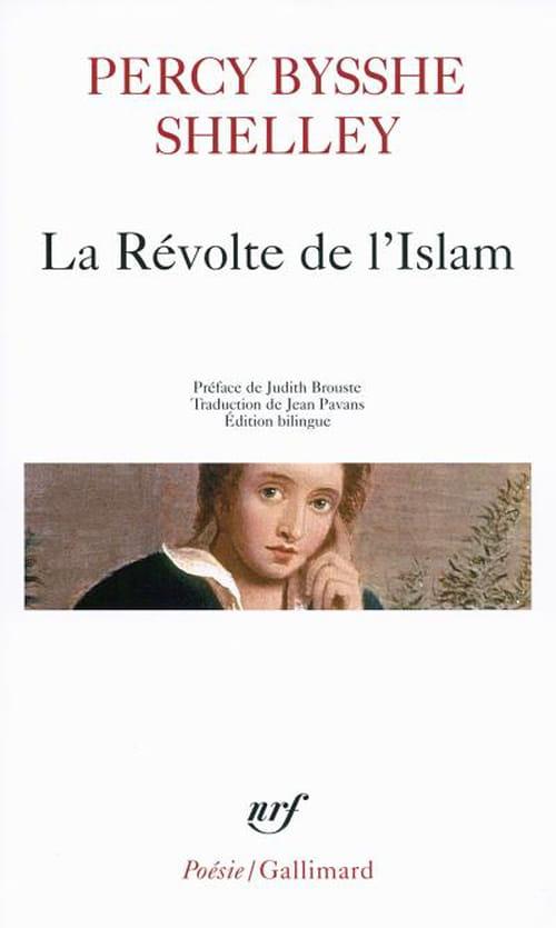 Shelley, La Révolte de l'Islam – Un poème en douze chants