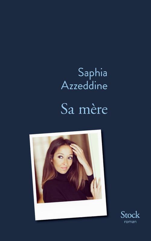 Saphia Azzedine, Sa mère : La quête des origines