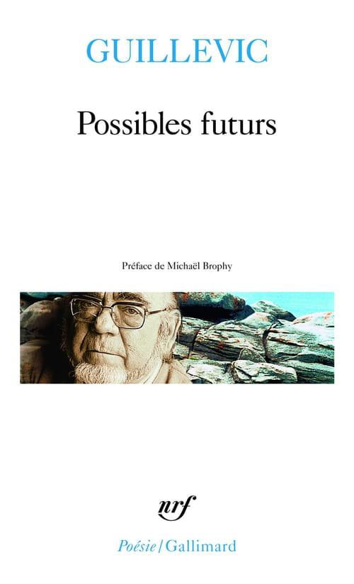 Les Possibles futurs de Guillevic : voir l'Homme autrement