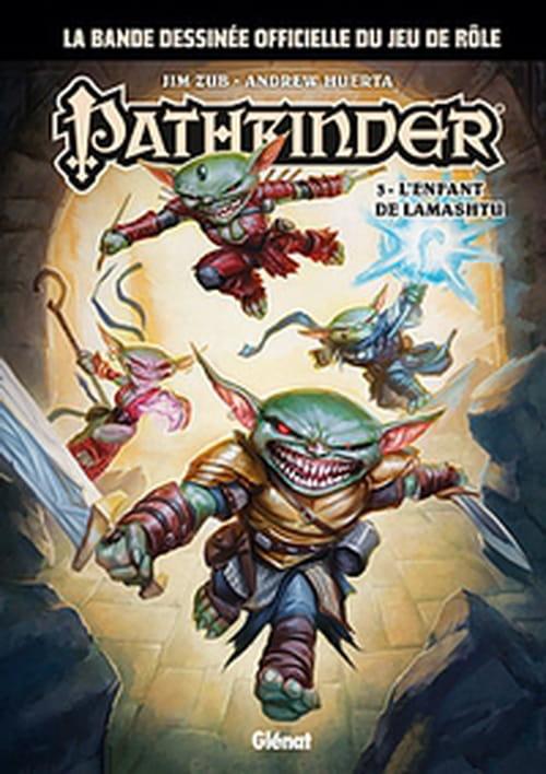 Pathfinder, tome 3 – L'enfant de Lamashtu