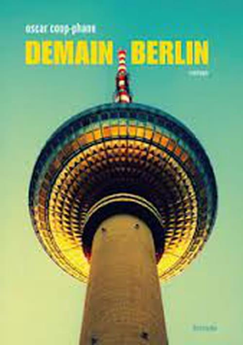 """Demain Berlin"", d'Oscar Coop-Phane : Rendez-vous au Berghain"