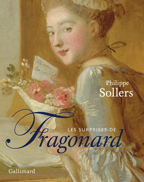 Sollers & Les surprises de Fragonard en miroir du musée du Luxembourg