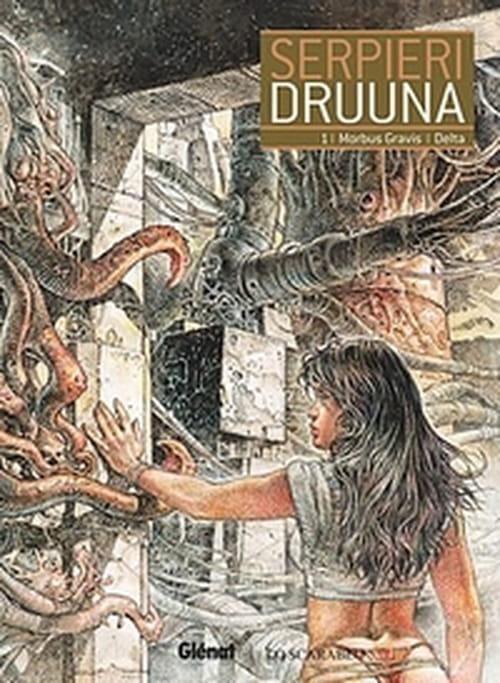 Druuna, tome 1 – Morbus Gravis + Delta