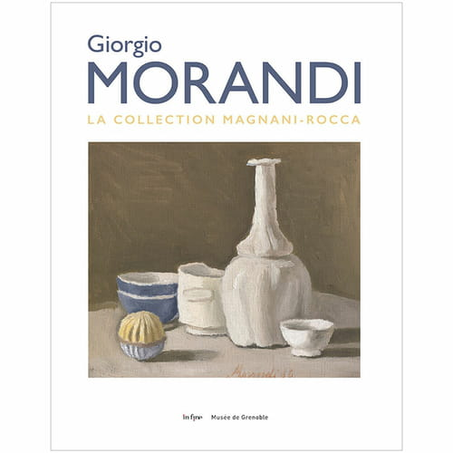 Giorgio Morandi :  le temps, substance de son art
