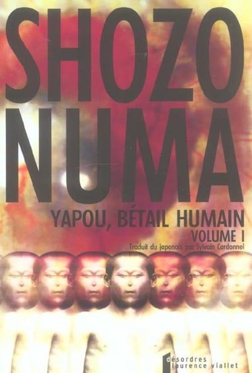 "Yapou, ""bétail humain"" de Shozo Numa"