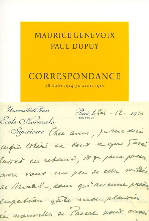 Correspondance Maurice Genevoix-Paul Dupuy : Une amitié au-dessus de la mêlée