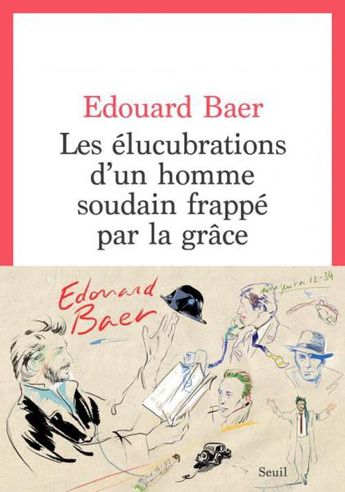 Édouard Baer en Absurdie