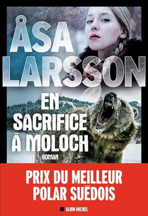 Asa Larsson,  En sacrifice à Moloch : Dans les neiges du Grand Nord