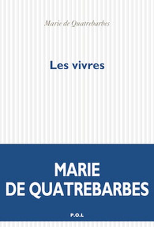 Marie de Quatrebarbes : repartir