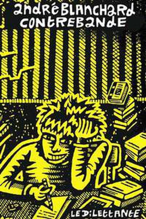 """Contrebande"" d'André Blanchard, les carnets de Vesoul"