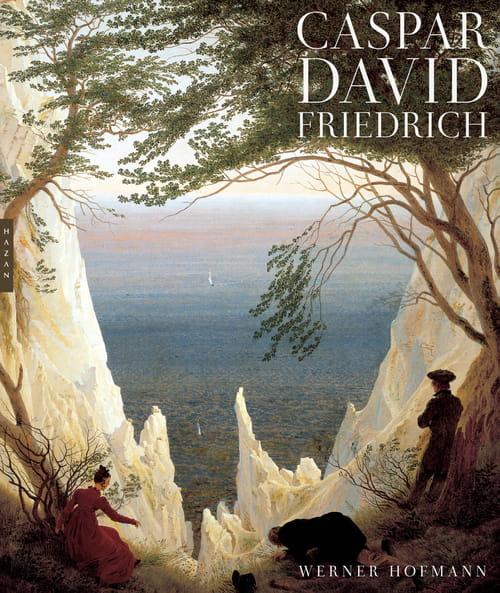 Caspar David Friedrich, vers l'infini et soi-même