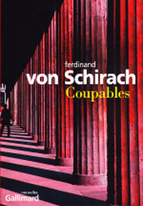 """""""Coupables"""" de Ferdinand von Schirach  ou l'humanité du crime"""