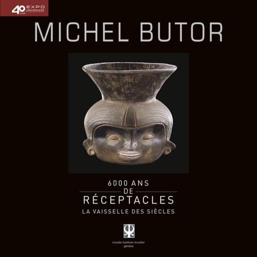 Michel Butor en poète de la vaisselle des siècles