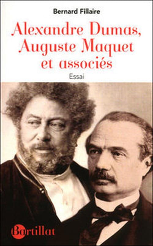 Alexandre Dumas et Auguste Maquet par Bertrand Fillaire, essai de propriété littéraire
