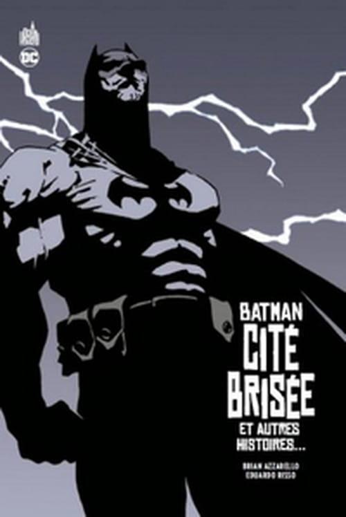 Batman – Cité brisée et autres histoires