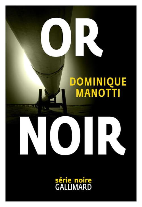 """Or noir"", le scalpel de Manotti"