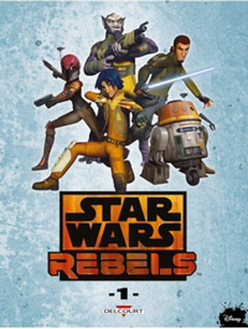 Star Wars - Rebels, tome 1