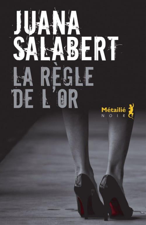 Juana Salabert : Madrid, sang et or