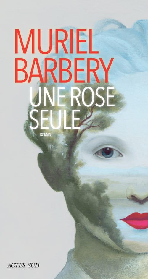 La Rose métamorphosée de Muriel Barbery