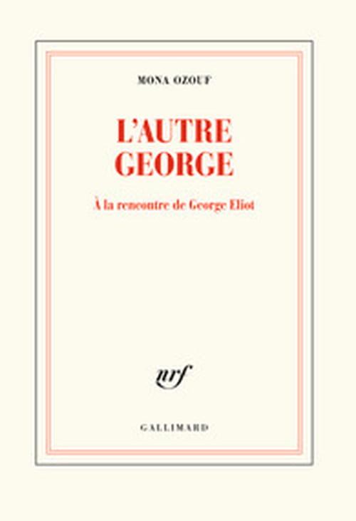 Mona Ozouf lectrice de George Eliot