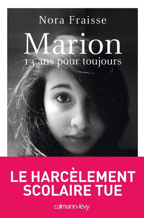 Nora Fraisse, Marion, 13 ans pour toujours : La mort à l'école