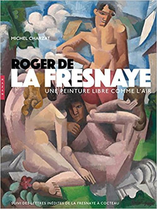 Roger de La Fresnaye, une peinture miroir de soi