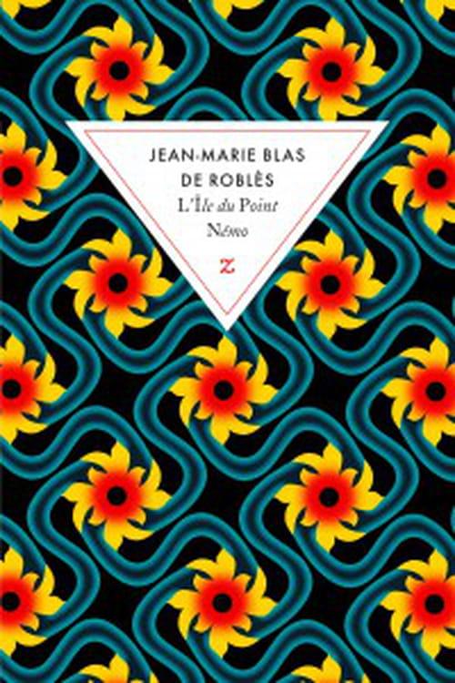 Mon coup de coeur aventurier de cette rentrée : L'Île du Point Némo de Jean-Marie Blas de Roblès