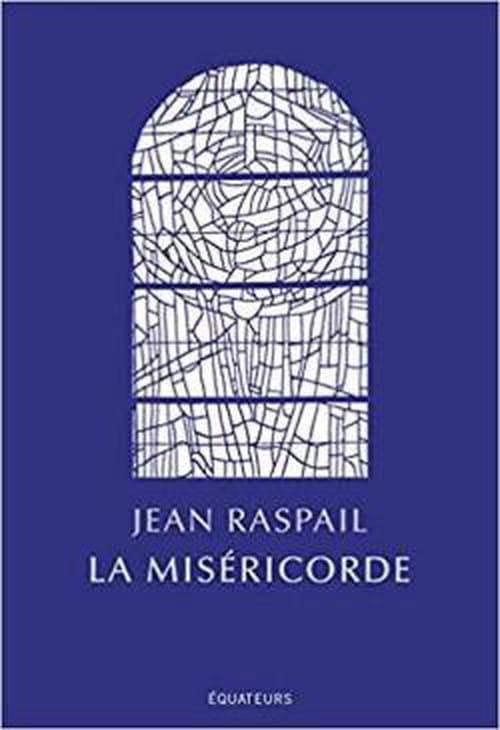 Jean Raspail le miséricordieux