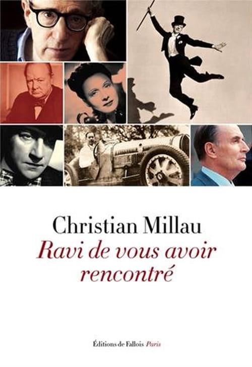 Ravi de vous avoir rencontré, de Christian Millau : Toute une époque en cent portraits