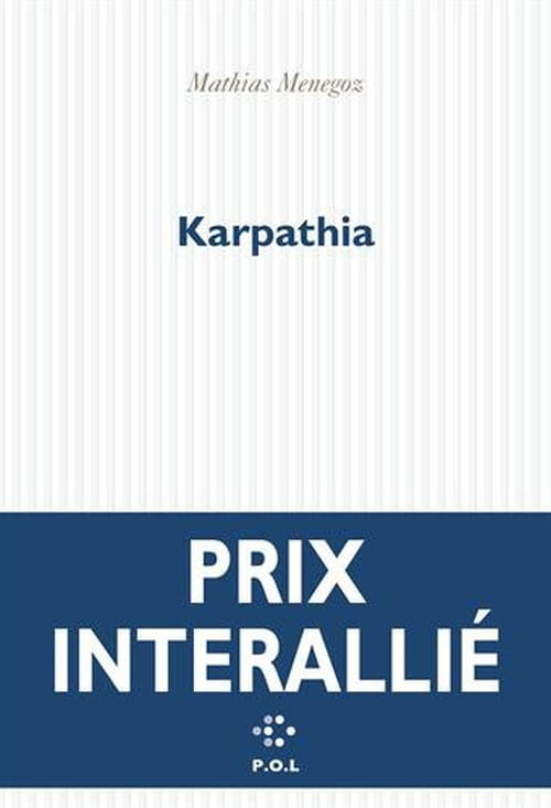 Karpathia de Mathias Menegoz : un bon moment romanesque