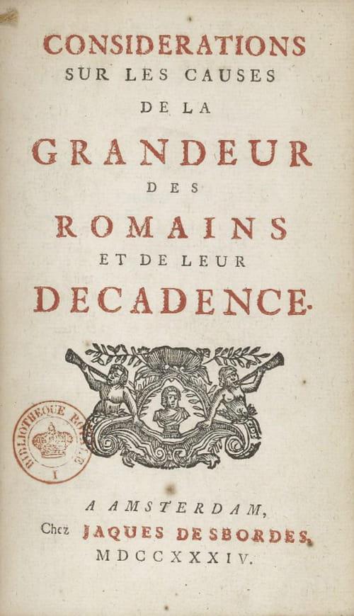 Considérations sur les causes de la grandeur et de la décadence des Romains de Montesquieu : Résumé