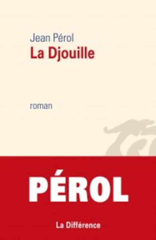 La Djouille de Jean Pérol est fataliste