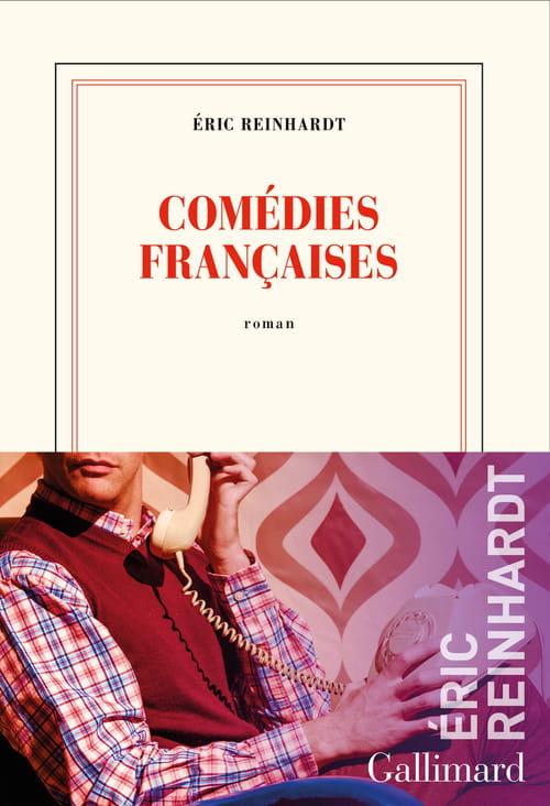 Comédies françaises d'Éric Reinhardt : zéro pointé