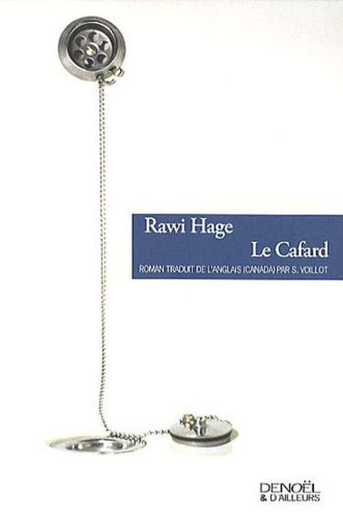 Le Cafard ou La métamorphose selon Rawi Hage