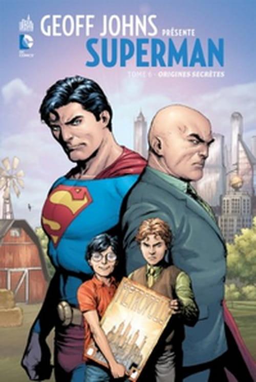 Geoff Johns présente Superman, tome 6 - Origines secrètes