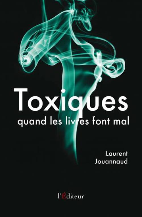 Toxiques, quand les livres font mal