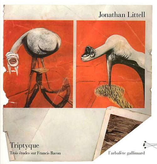Narcisse peintre ? Trois études sur Francis Bacon by Jonathan Littell